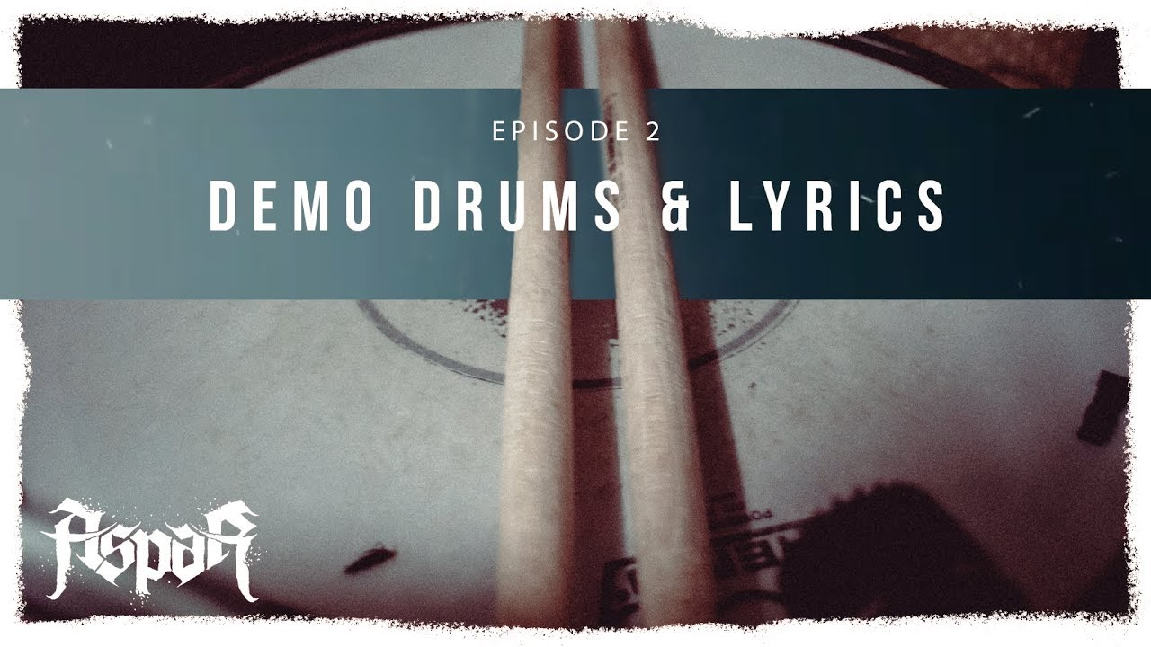 Demo Drums & Lyrics | Episode 2