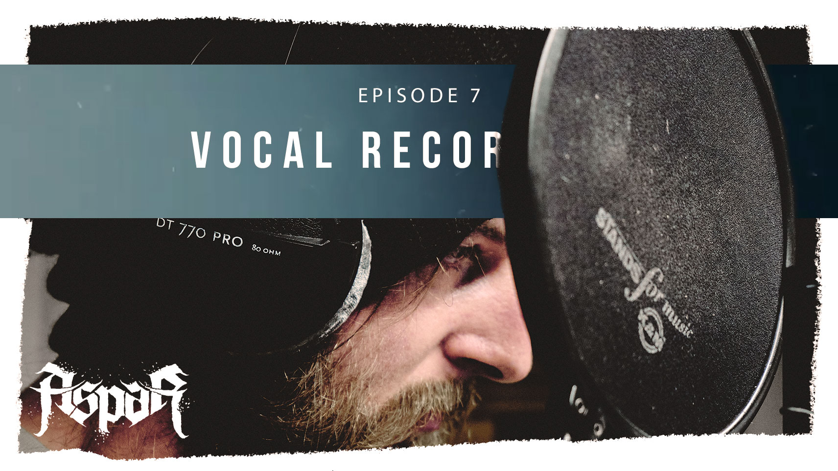 Vocal Recordings | Episode 7